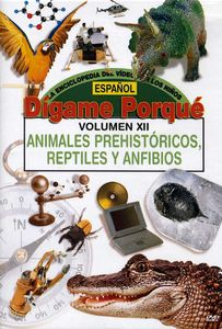 Tell Me Why: Prehistoric Animals and Reptiles