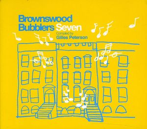 Brownswood Bubblers, Vol. 7: Gilles Peterson