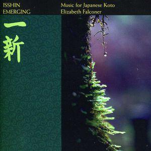 Isshin - Emerging: Music For Japanese Koto