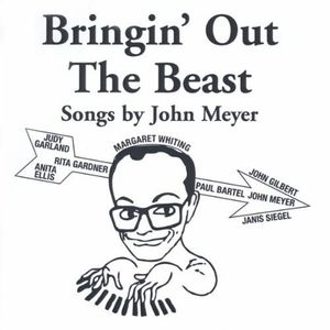 Bringin' Out the Beast: Songs By John Meyer