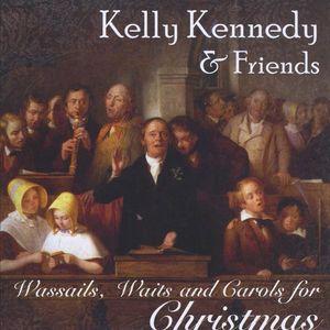 Wassails Waits & Carols for Christmas