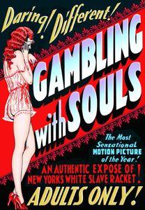 Gambling With Souls