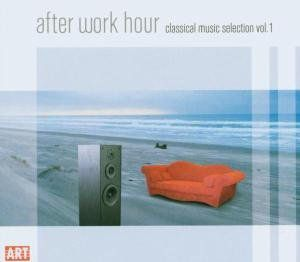 After Work Hour: Classical Music Selection 1 /  Various
