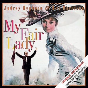 My Fair Lady (Original Soundtrack) , Audrey Hepburn