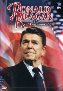 Ronald Reagan: Great Communicator