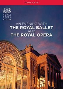An Evening with the Royal Ballet & Royal Opera