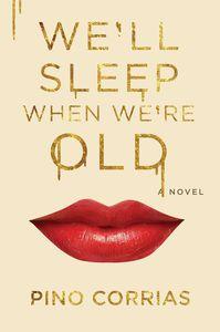 WELL SLEEP WHEN WERE OLD