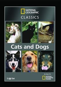 National Geographic: Classics - Cats and Dogs
