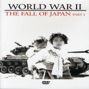Fall of Japan (Part 1)