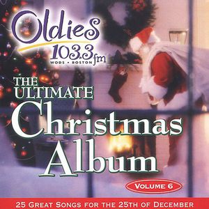 Ultimate Christmas Album Vol.6: WODS Boston