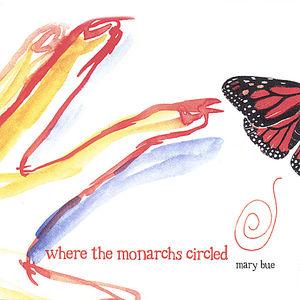 Where the Monarchs Circled