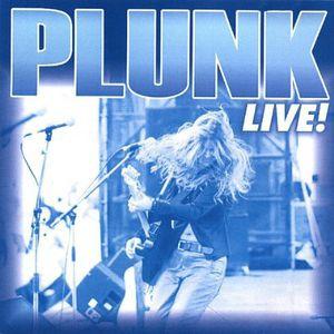 Plunk Live!