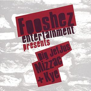 Fooshez Entertainment Presents Big Jefjus Mizzac P