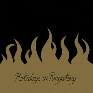 Holidays in Purgatory