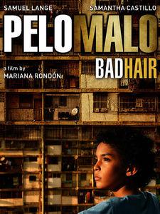 Bad Hair (Pelo Malo)
