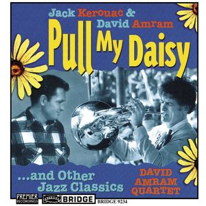 Pull My Daisy and Other Jazz Classics
