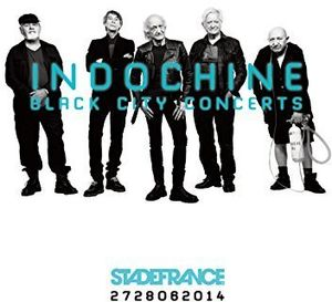 Indochine: Black City Concerts [Import]