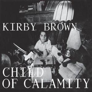 Child of Calamity