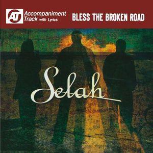 Bless the Broken Road (Accompaniment Track)