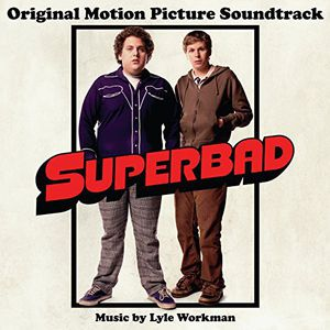 Superbad (Original Motion Picture Soundtrack)