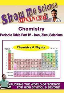 Show Me Science Advanced Chemistry & Physics /  Chemistry: Periodic