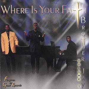Where Is Your Faith 1