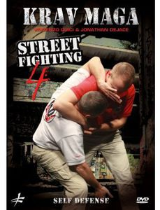 Krav Maga Street Fighting: Volume 4 - Self Defense
