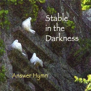 Stable in the Darkness