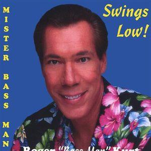 Mister Bass Man Swings Low