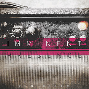 Imminent Presence