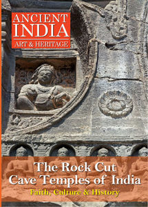Rock Cut Cave Temples of India: A Tribute to Faith