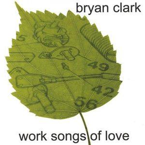 Work Songs of Love