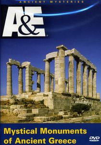 Ancient Mysteries: Mystical Monuments of Ancient Greece