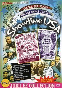 Showtime USA: Volume 2: Yes Sir, Mr. Bones! /  Square Dance Jubilee