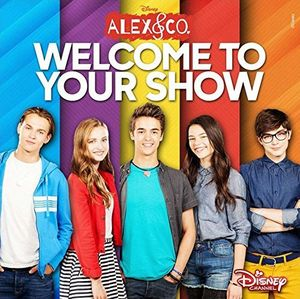 Alex & Co: Welcome To Your Show (Original Soundtrack) [Import]