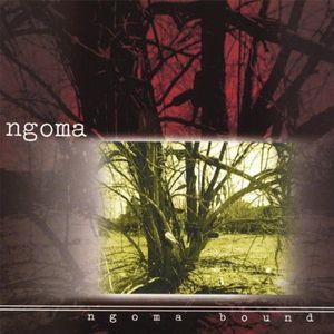 Ngoma Bound