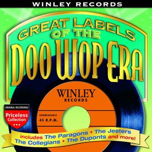 Winley Records: Great Labels of Doo Wop Era /  Various
