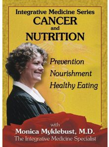 Integrative Medicine: Cancer & Nutri