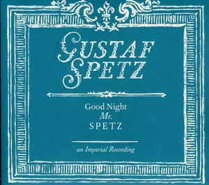 Good Night Mr Spetz [Import]