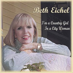 Im a Country Girl in a City Woman