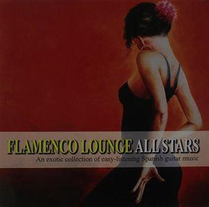 Flamenco Lounge All Stars /  Various [Import]
