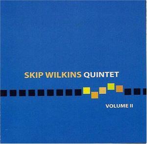 Skip Wilkins Quintet 2