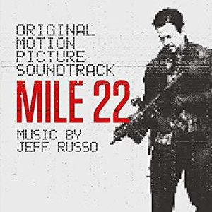 Mile 22 (Original Motion Picture Soundtrack)