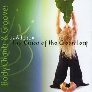 Grace of the Green Leaf