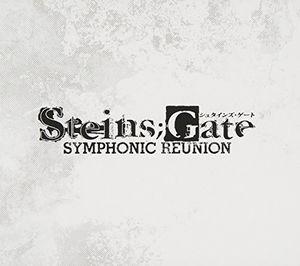 Steins: Gate Symphonic Reunion (Original Soundtrack) [Import]
