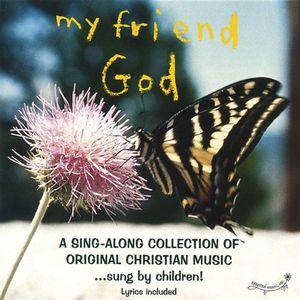 My Friend God