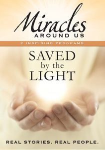 Mysteries Around Us: Volume Two - Saved by the Light