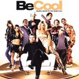 Be Cool (Original Soundtrack)