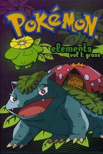 Pokemon Elements: Volume 1: Grass