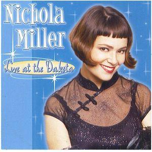Nichola Miller Live at the Dakota